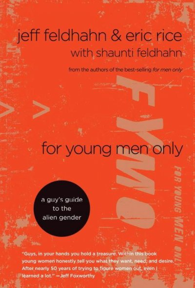 For Young Men Only: A Guy's Guide to the Alien Gender cover