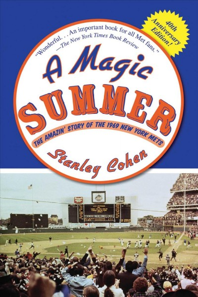 A Magic Summer: The Amazin' Story of the 1969 New York Mets cover
