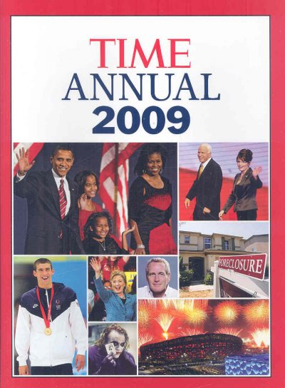 Time: Annual 2009 (TIME ANNUAL: THE YEAR IN REVIEW)