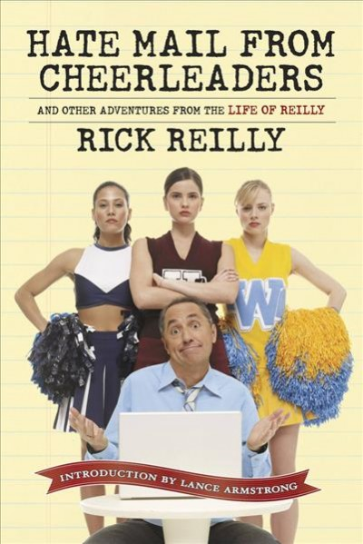 Sports Illustrated: Hate Mail from Cheerleaders and Other Adventures from the Life of Rick Reilly cover