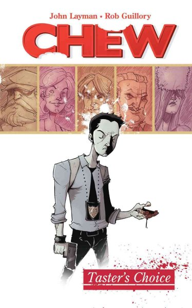 Chew Volume 1: Tasters Choice cover