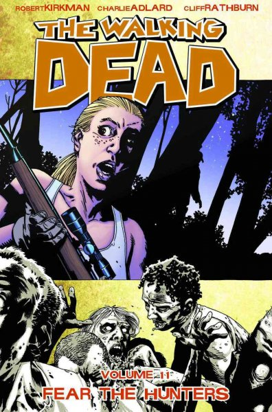 The Walking Dead, Vol. 11: Fear The Hunters cover