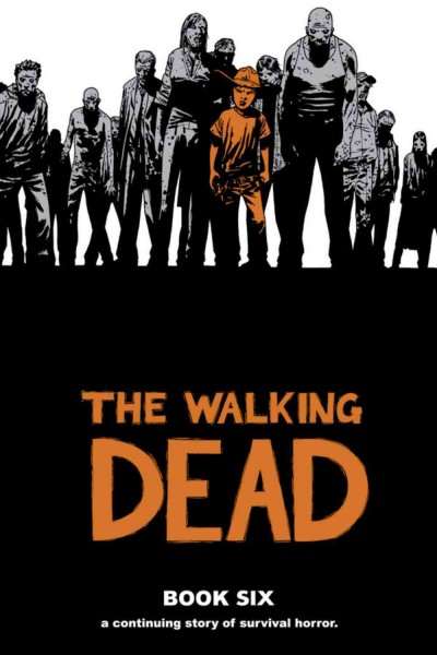 The Walking Dead, Book 6 cover