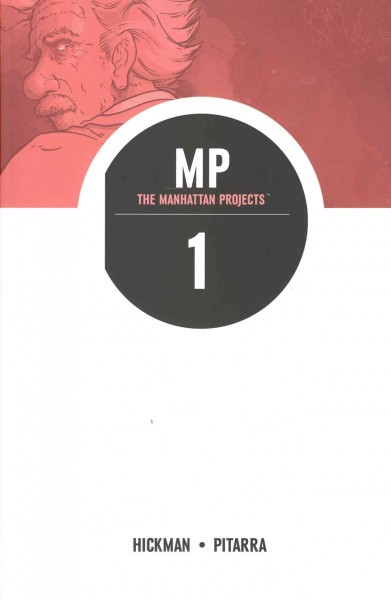 The Manhattan Projects, Vol. 1: Science Bad cover