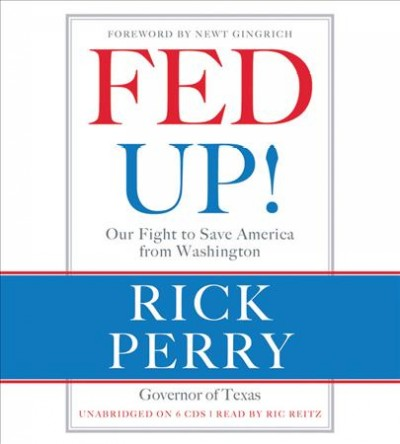 Fed Up!: Our Fight to Save America from Washington cover
