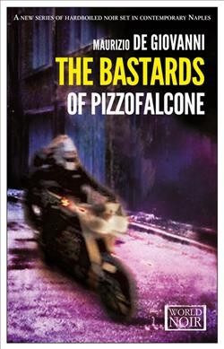 The Bastards of Pizzofalcone (World Noir) cover