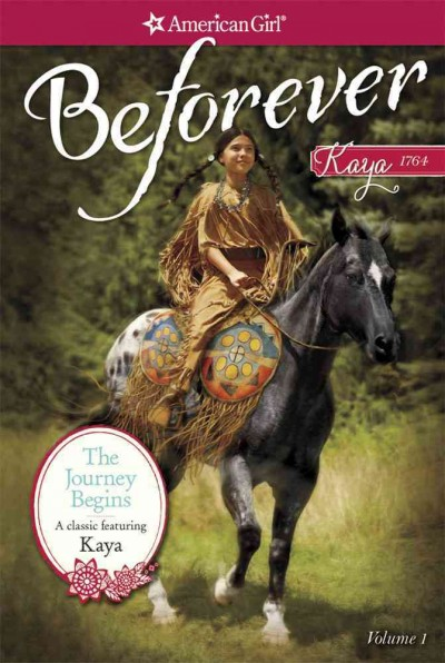 The Journey Begins: A Kaya Classic Volume 1 (American Girl) cover