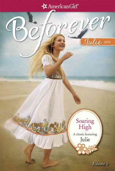Soaring High: A Julie Classic Volume 2 (American Girl) cover