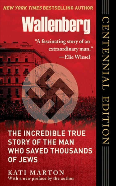 Wallenberg: The Incredible True Story of the Man Who Saved the Jews of Budapest cover