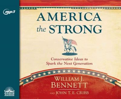 America the Strong: Conservative Ideas to Spark the Next Generation cover