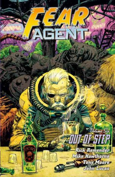 Fear Agent Volume 6: Out of Step cover