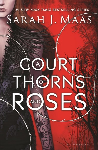A Court of Thorns and Roses (A Court of Thorns and Roses, 1) cover