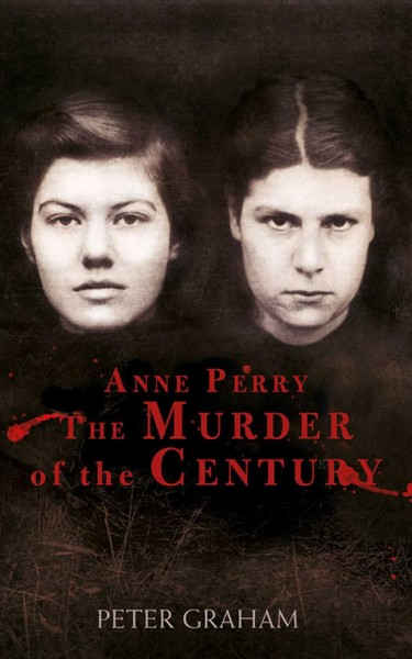 Anne Perry and the Murder of the Century cover