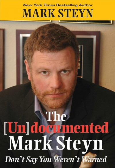 The Undocumented Mark Steyn cover