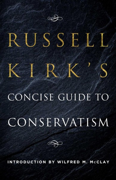 Russell Kirk's Concise Guide to Conservatism cover