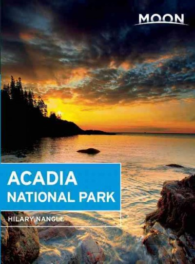 Moon Acadia National Park (Moon Handbooks)