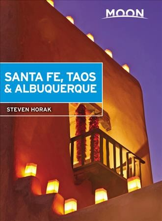 Moon Santa Fe, Taos & Albuquerque (Travel Guide) cover