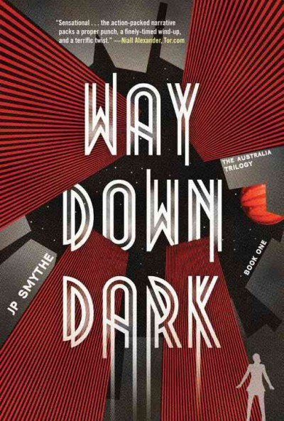 Way Down Dark (The Australia Trilogy) cover
