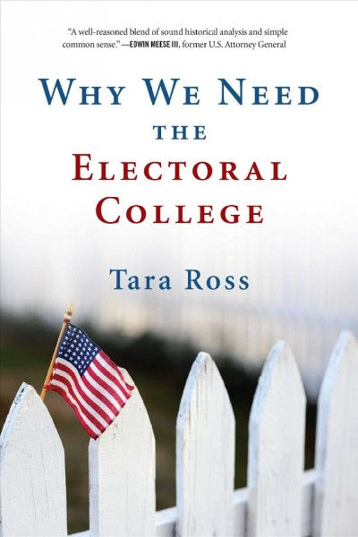 Why We Need the Electoral College cover