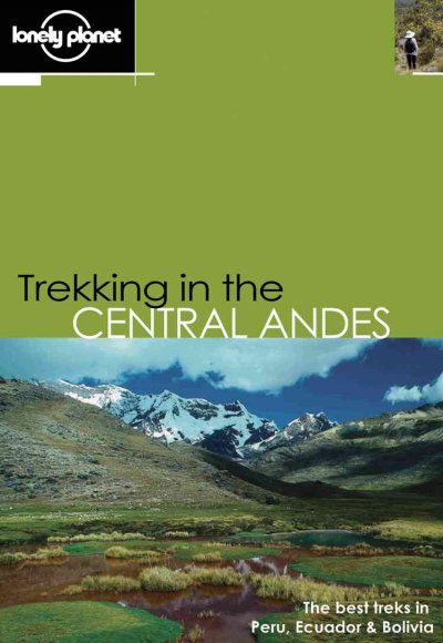 Lonely Planet Trekking in the Central Andes (Walking) cover