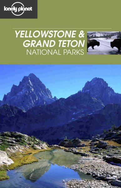 Lonely Planet Yellowstone & Grand Teton National Parks cover