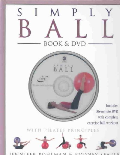 Simply Ball: With Pilates Principles cover