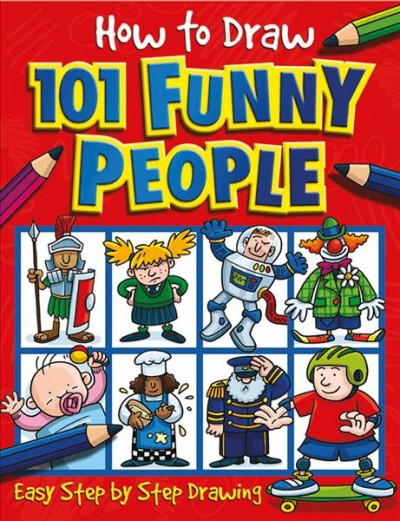 How to Draw 101 Funny People (How to Draw) cover
