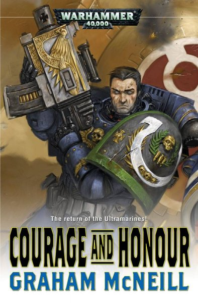 Courage and Honour (Warhammer 40,000: Ultramarines) cover