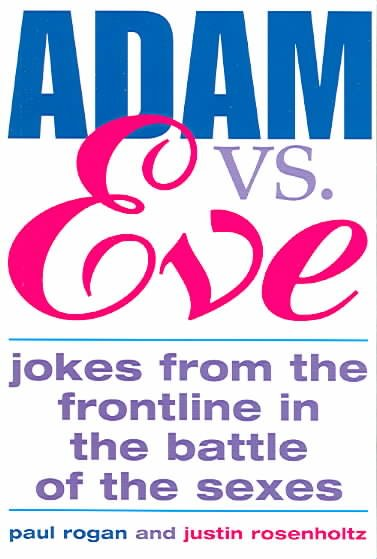 Adam Vs. Eve: Jokes from the Frontline in the Battle of the Sexes cover
