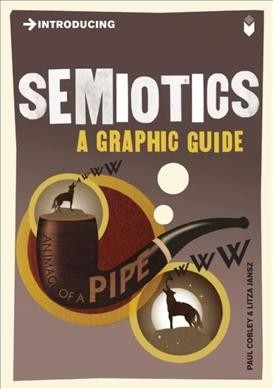 Introducing Semiotics: A Graphic Guide cover