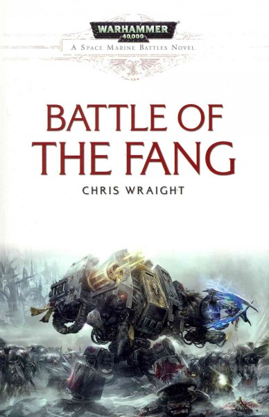 Battle of the Fang (4) (Space Marine Battles) cover