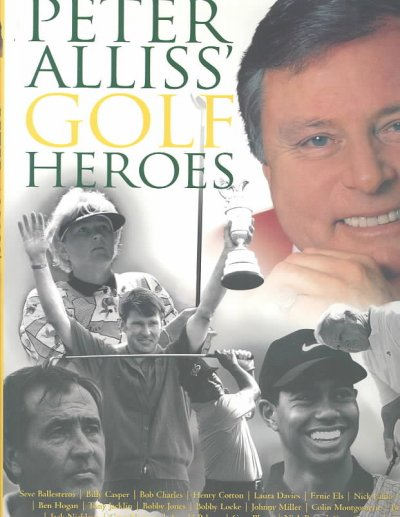 Peter Alliss' Golf Heroes cover
