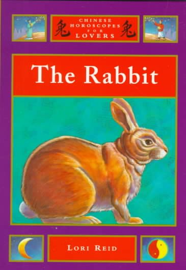 The Rabbit (Chinese Horoscopes for Lovers)