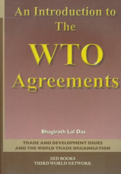 An Introduction To the WTO Agreements (Trade & Development Issues & the World Trade Organization) cover