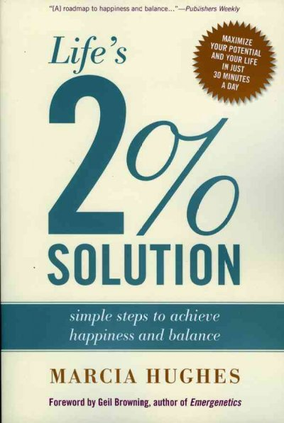 Life's 2 Percent Solution: Simple Steps to Achieve Happiness and Balance cover