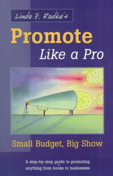 Promote Like a Pro: Small Budget, Big Show