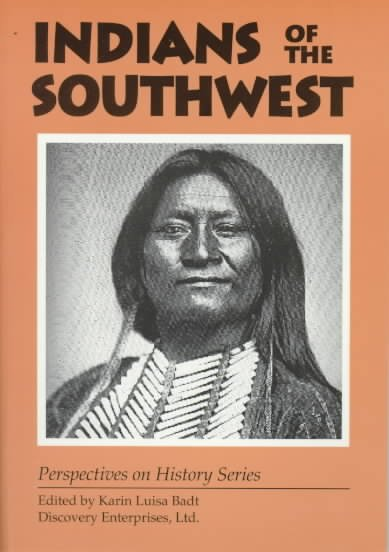 Indians of the Southwest (Perspectives on History) cover