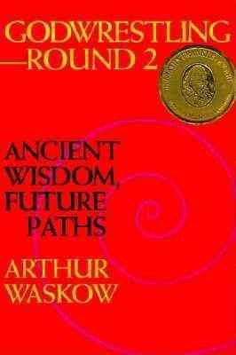 Godwrestling― Round 2: Ancient Wisdom, Future Paths cover