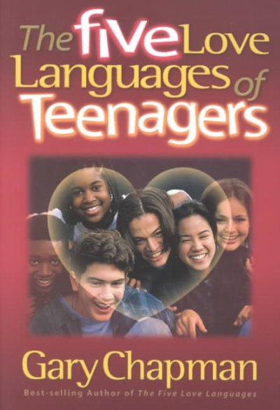 The Five Love Languages of Teenagers cover