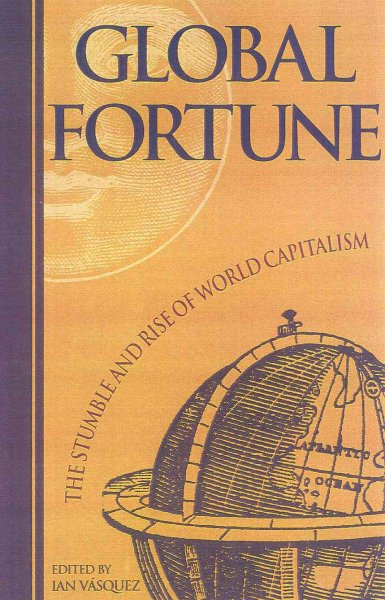 Global Fortune: The Stumble and Rise of World Capitalism cover