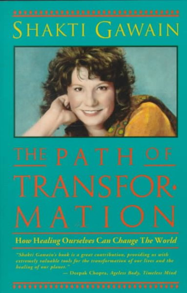The Path of Transformation: How Healing Ourselves Can Change the World cover