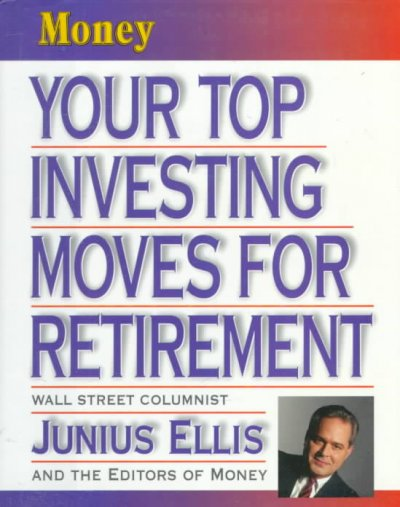 Your Top Investing Moves for Retirement cover