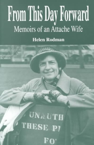 From This Day Forward: Memoirs of an Attache Wife cover