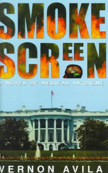 Smokescreen: A Novel of Medical Intrigue cover