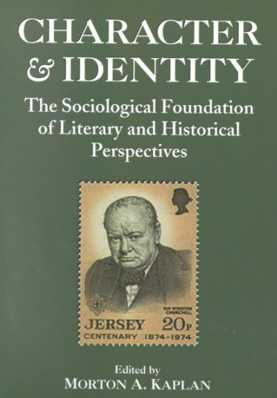 Character and Identity: Volume 2 Sociological Foundation of Literary and Historical Perspectives (v. 2) cover