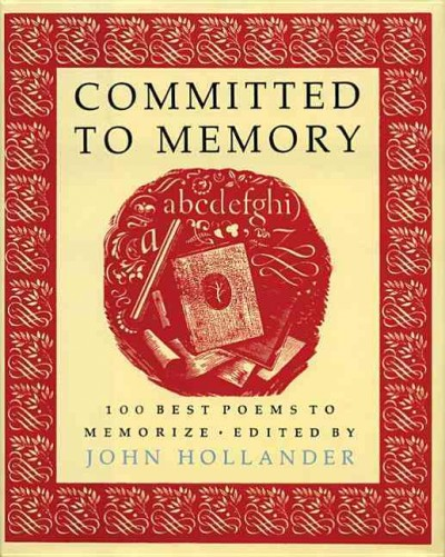 Committed to Memory: 100 Best Poems to Memorize cover