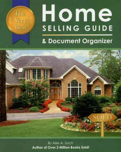 The Very Best Home Selling Guide & Document Organizer cover