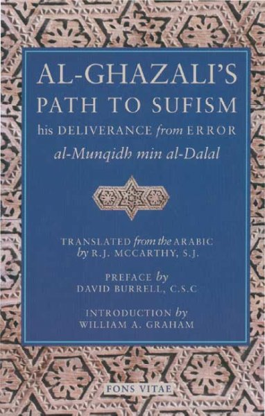 Al-Ghazali's Path to Sufism: His Deliverance from Error (al-Munqidh min al-Dalal) cover