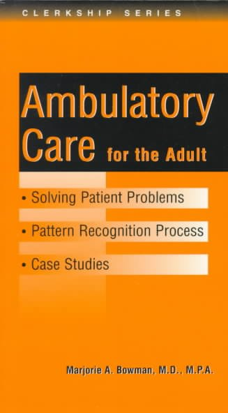 Solving Patient Problems: Ambulatory Care (Clerkship Series) cover