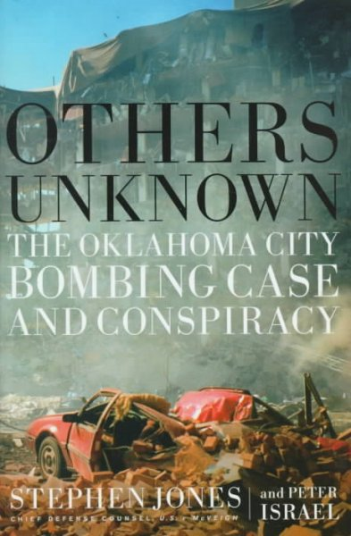 Others Unknown : The Oklahoma City Bombing Conspiracy